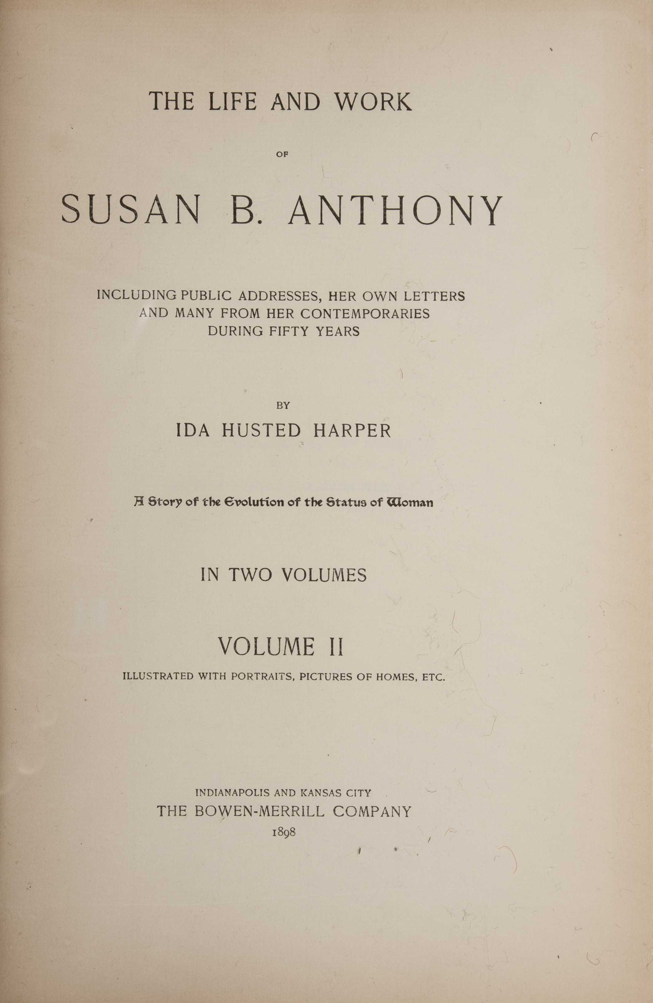 the life and work of susan b anthony Life and work of susan b anthony rare book for sale this first edition by ida husted harper, susan b anthony is available at bauman rare books.