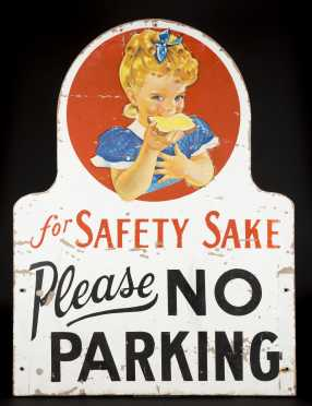 """""""No Parking"""" Sign, double sided"""