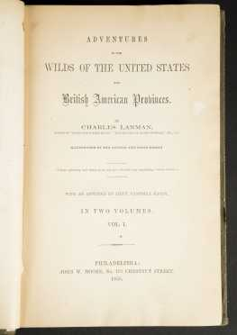 """Record of a Tourist and """"Adventures in the Wilds of the United States and British American Provinces"""" by Charles Lanman"""