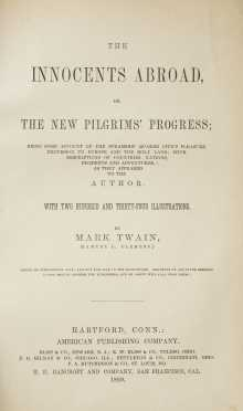 "Twain, Mark (Samuel Clemens), ""The Innocents Abroad, or the New Pilgrims' Progress"". RARE SAN FRANCISCO IMPRINT"