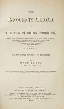 "Twain, Mark (Samuel Clemens), ""The Innocents Abroad, or the New Pilgrims' Progress"". RARE SAN FRANCISCO IMPRINT"