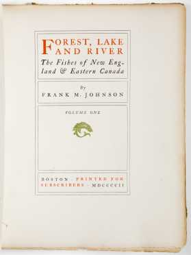 Johnson, Frank M. Forest, Lake and River, Printed for Subscribers, Boston 1902