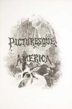 Picturesque America, 2 vols