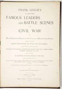"""Famous Leaders and Battle Scenes of the Civil War"""