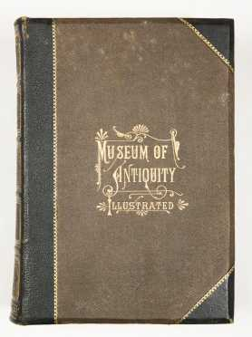 Museum of Antiquity, Illustrated, 1881