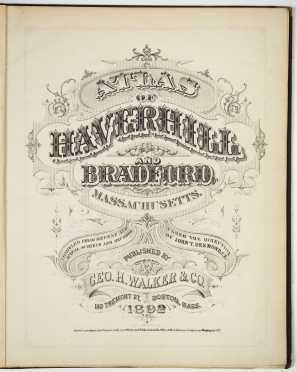 Atlas of Haverhill and Bradford, Massachusetts, 1892