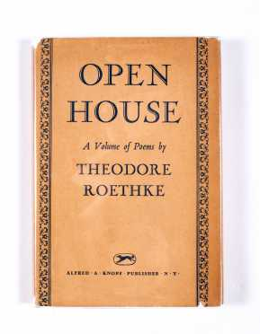 Theodore Roethke, Open House
