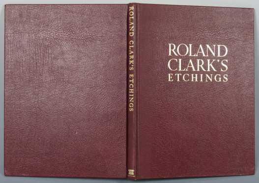 """Book: """"Roland Clark's Etchings,"""" by Douglas C. Mauldin, Derrydale Press"""